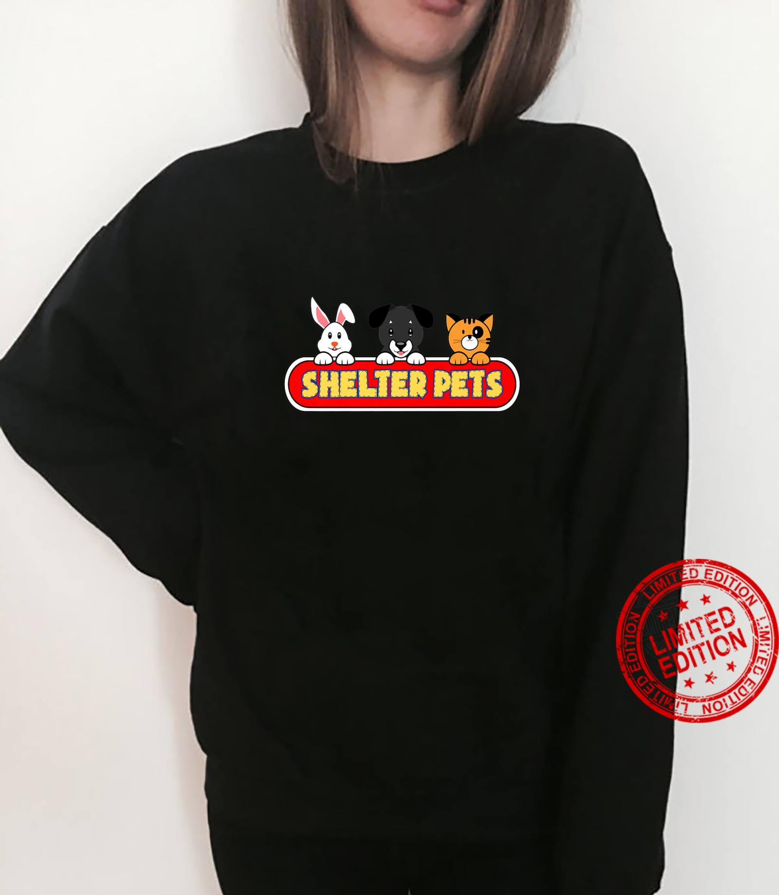 Shelter Pets for Dog Cat and Animal Rescues Adopt Don't Shop Shirt sweater