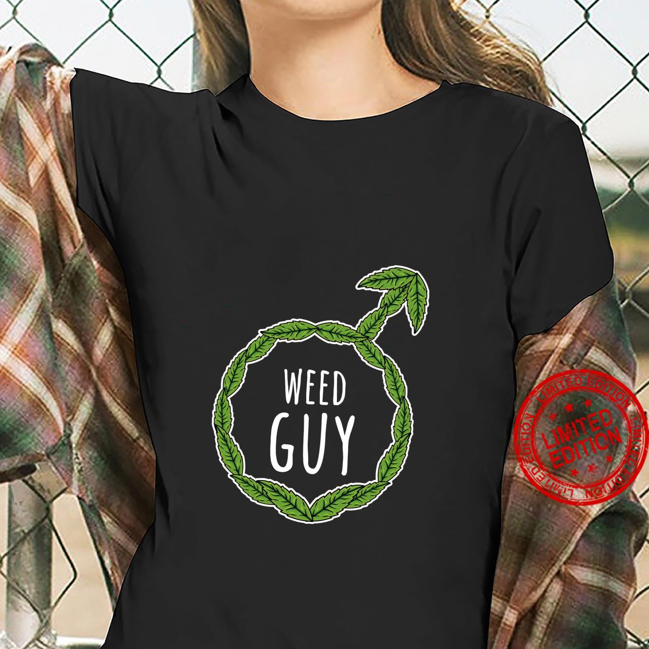 Weed Guy Male Cannabis THC Pothead Shirt ladies tee