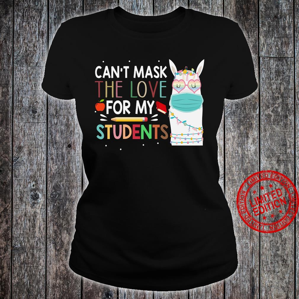 Can't Mask The Love For My Students Shirt ladies tee