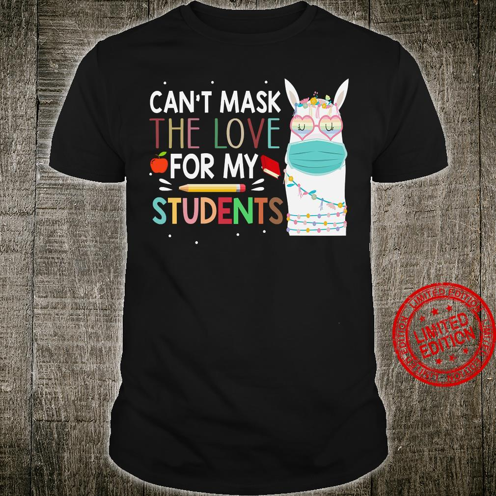 Can't Mask The Love For My Students Shirt unisex