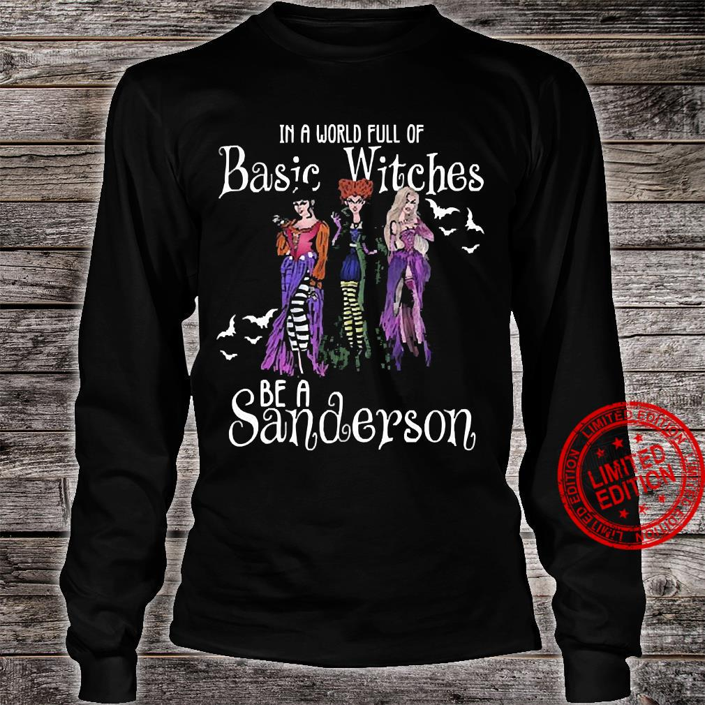 In A World Full Of Basic Witches Be A Sanderson Shirt long sleeved